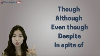 Though, Although, Even though, Despite, In spite of 차이점
