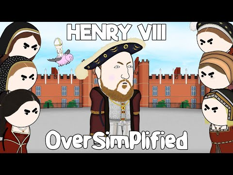 Henry VIII  OverSimplified