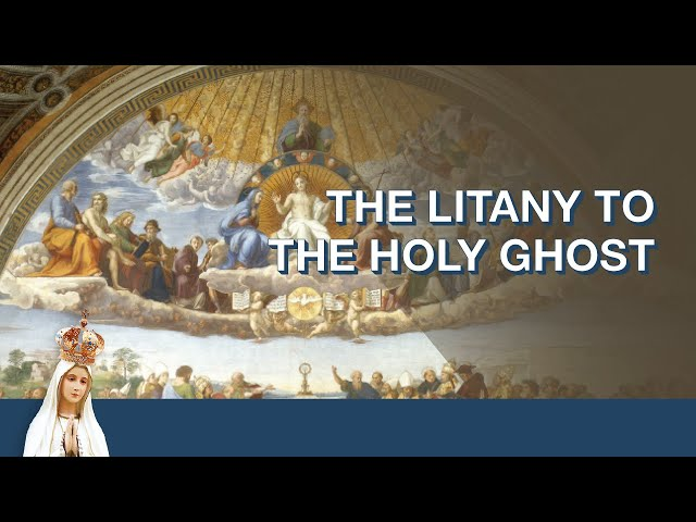 Litany of the Holy Ghost | Monthly Litany