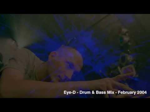 Eye D   Drum & Bass Mix   February 2004