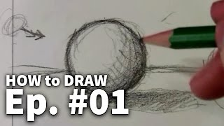Learn To Draw - 01 Sketching Basics + Materials