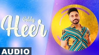 Heer Full Audio  Goldy Rumman Ahmed  Latest Punjabi Songs 2019  Speed Records