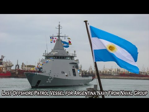 Last Offshore Patrol Vessel for Argentina Navy From Naval Group!