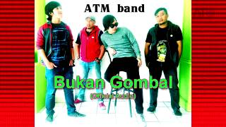 ATM Band - Bukan Gombal (Official Audio)
