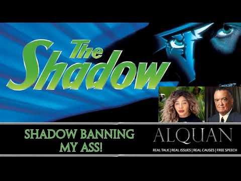 Shadow Banning my A$$!