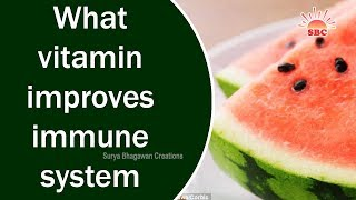 What vitamin improves immune system | Health Tips