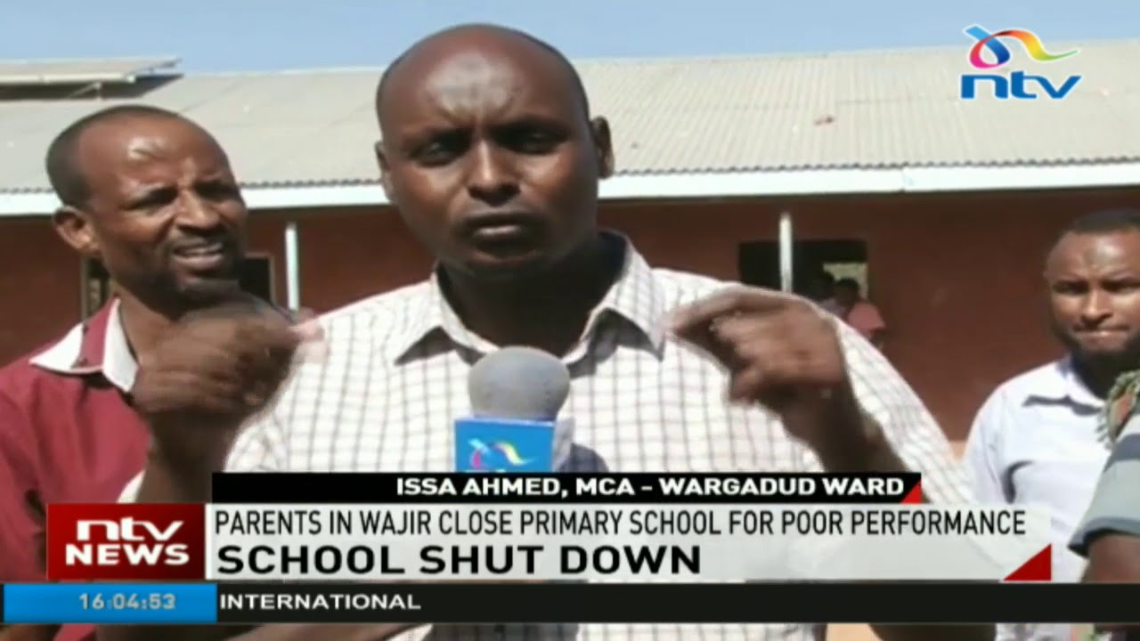 Parents in Wajir county close primary school due to poor performace