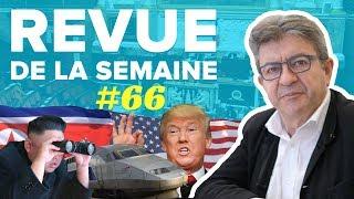 #RDLS66 : FAKE NEWS, SNCF, G7, TRUMP, CORÉE DU NORD