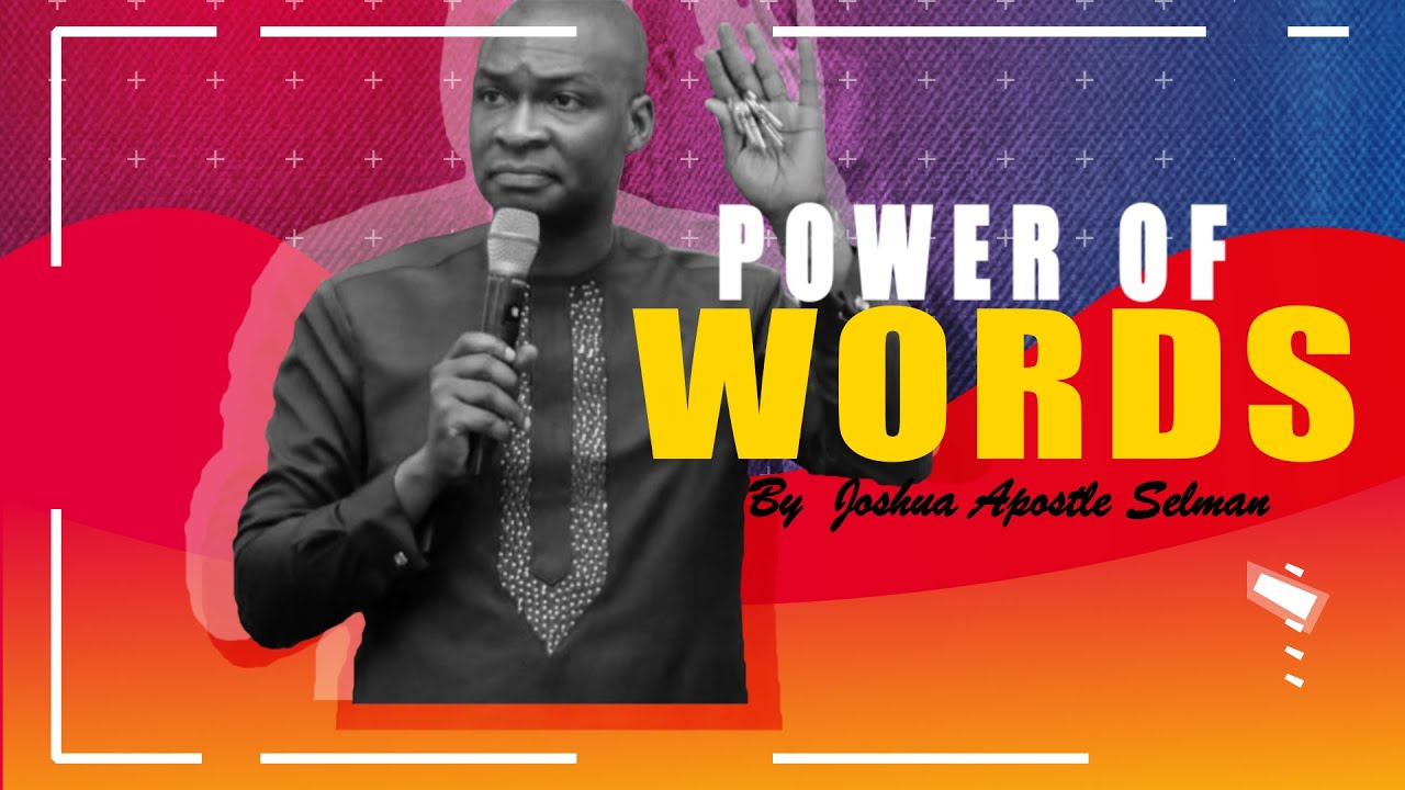 Download #TRENDING!! POWER OF WORDS | APOSTLE JOSHUA SELMAN