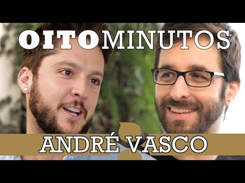 8 MINUTOS - ANDRÉ VASCO