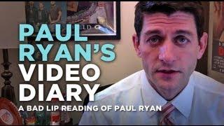 """""""Paul Ryan's Video Diary"""" — A Bad Lip Reading of Paul Ryan"""