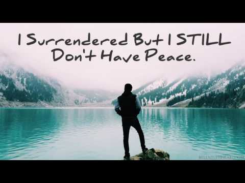 I Surrendered to God But I STILL Don't Hear Him or Have any Peace