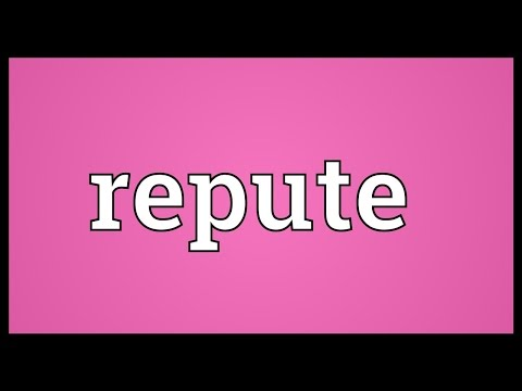 Repute Meaning