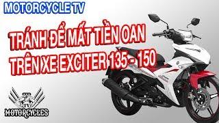 Video 70: Day Sửa Xe Tránh Mất Tiền Triệu Oan Mạng Trên Động Cơ Exciter 150   Motorcycles TV