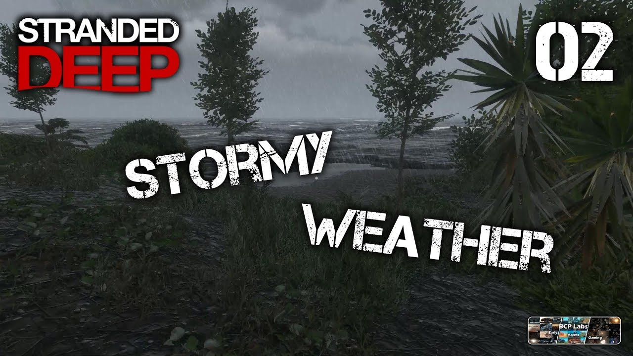 Stormy Weather For Public Libraries And >> Stormy Weather Stranded Deep 02