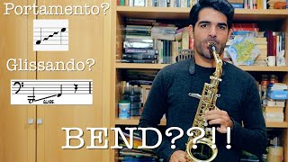 Aprende a hacer GLISSANDO, BEND, PORTAMENTO en el saxofón