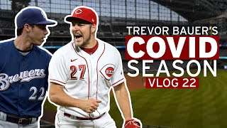 Trevor Embarrasses Christian Yelich on His Way To A Cy Young (Vlog 22 | Trevor Bauer's COVID Season)