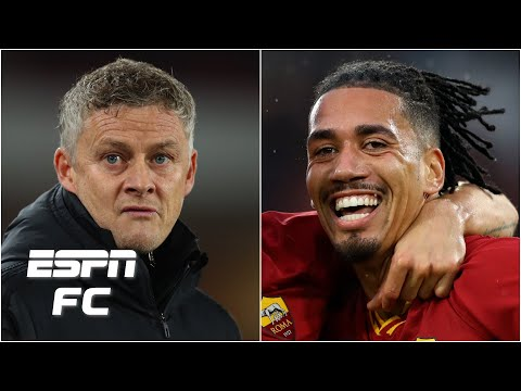 Do Manchester United need Chris Smalling back from Roma? | ESPN FC