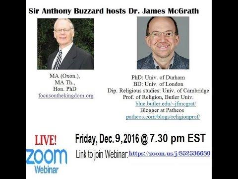 Anthony Buzzard hosts Dr. James McGrath