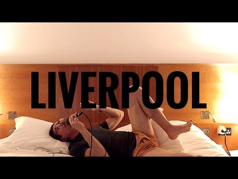 DAY 10: LIVERPOOL