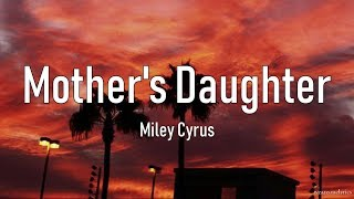 Miley Cyrus - Mother's Daughter Lyric Video