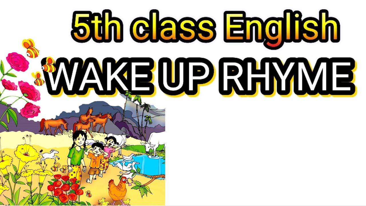 wake up wake up rhyme, 5th class english all rhymes, 5th class english  rhyme flamingo festival ,
