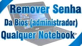 Remover Senha da Bios de Qualquer Notebook (Administrador Password)