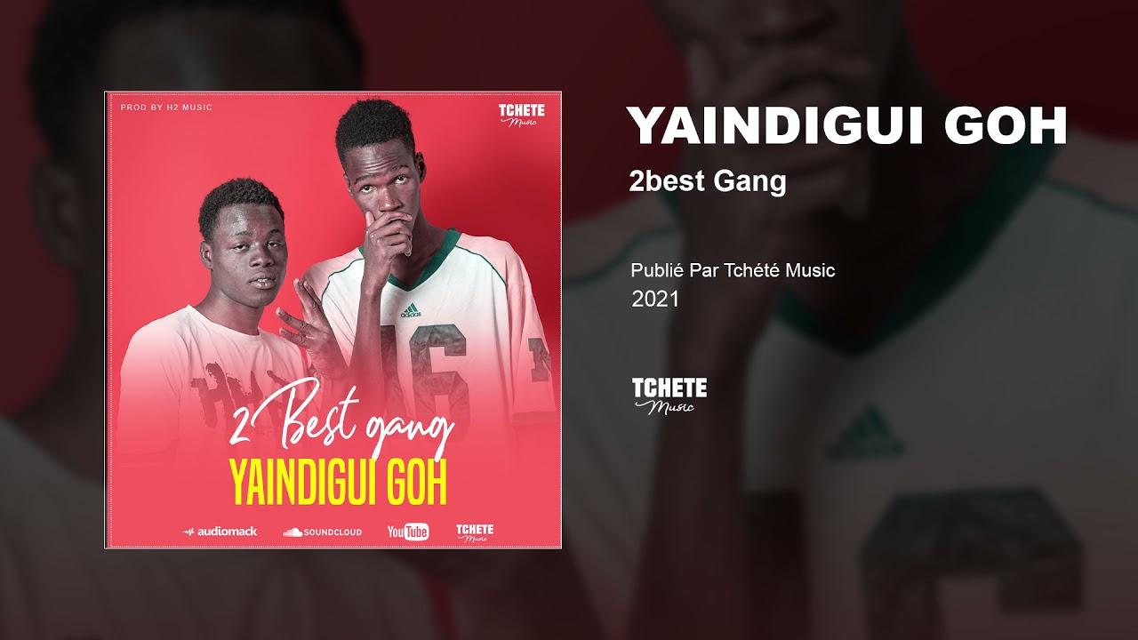 2BEST GANG - YAINDIGUI GOH