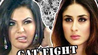 Kareena Kapoor & Rakhi Sawant BIG FIGHT