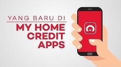 """Yang Baru di Aplikasi Mobile """"My Home Credit Indonesia"""""""