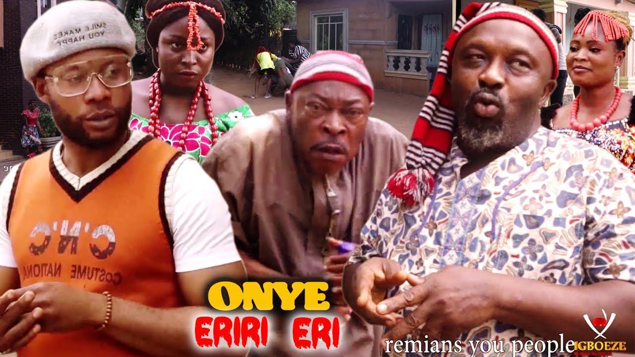 Download ONYE ERIRI ERI SEASON 1&2 - 2021 LATEST NIGERIAN NOLLYWOOD IGBO MOVIE FULL HD