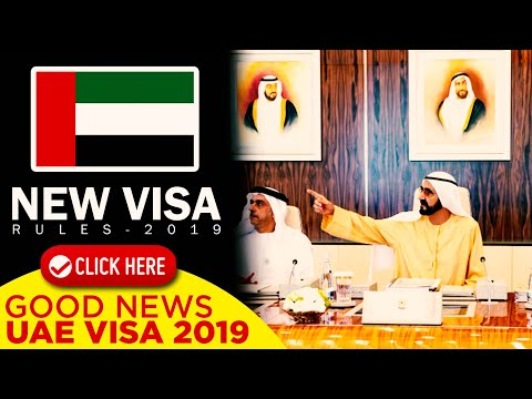 GOOD NEWS FOR UAE VISA - NEW VISA RULES 2019 🇦🇪