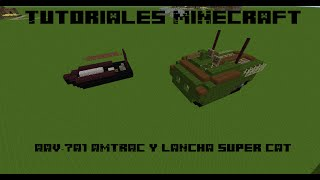 Tutoriales Minecraft: AAV-7A1 AMTRAC y lancha super cat
