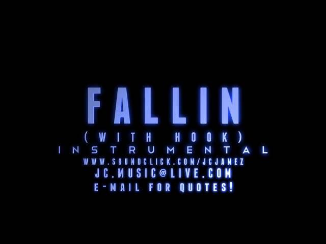 Fallin (W/Hook) (Instrumental) (Prod  By J Cook)