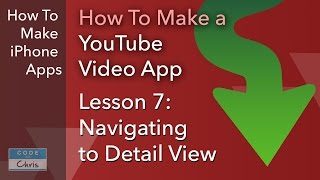 How To Make a YouTube Video App - Ep 07