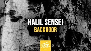 Halil Sensei - Backdoor [SSL Music] OUT NOW!