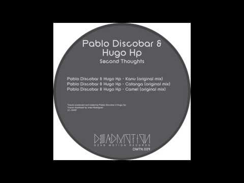 Pablo Discobar & Hugo Hp - Kanu - Dead Motion Records DMNT009