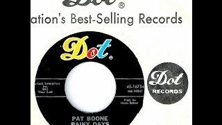 Pat Boone - RAINY DAYS (Are Made For Lonely People)  (1965)
