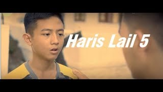 Haris Lail 5 Sebotol Air Web series Subtitle Indonesia