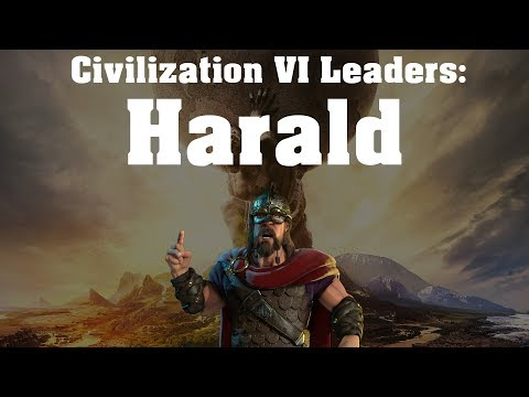 Civilization VI: Leader Spotlight - Harald Hardrada