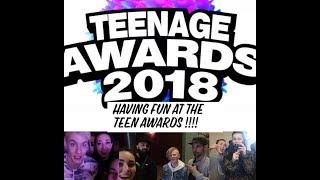 Vlog   TEENAGE AWARDS 2018