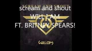 scream and shout! NEW SONG! Will i am ft britney spears free download!
