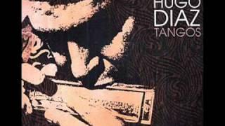 Hugo Diaz - Mi Buenos Aires Querido