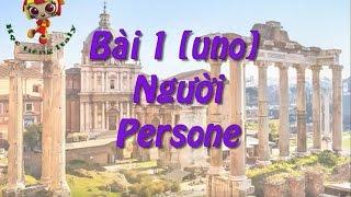 Học tiếng Ý - Bài 1: Người