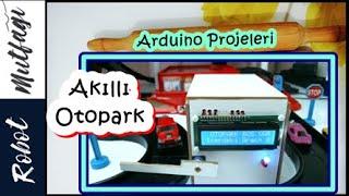 Arduino Akıllı Otopark Projesi