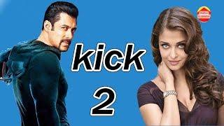 सबसे बड़ी खबर kick 2 मैं सलमान के साथ होंगी ऐश Salman With Aish