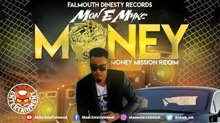 Mon E Myke - Money Mission - May 2019