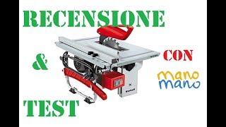 Unboxing,Recensione e test Banco sega Einhell by Paolo Brada DIY con Mano Mano