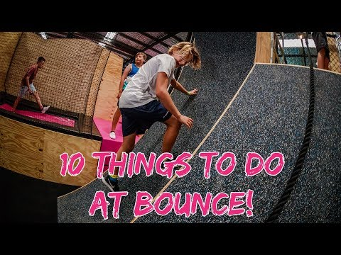 10 Things You Can Do In 2 Hours At BOUNCE!