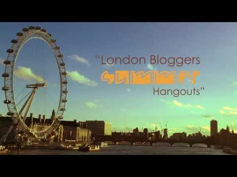 London Bloggers Summer Hangout